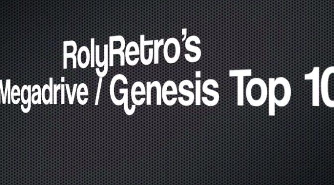 My Top 10 Sega Megadrive – Genesis Games