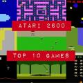 Atari 2600 Top 10 Games